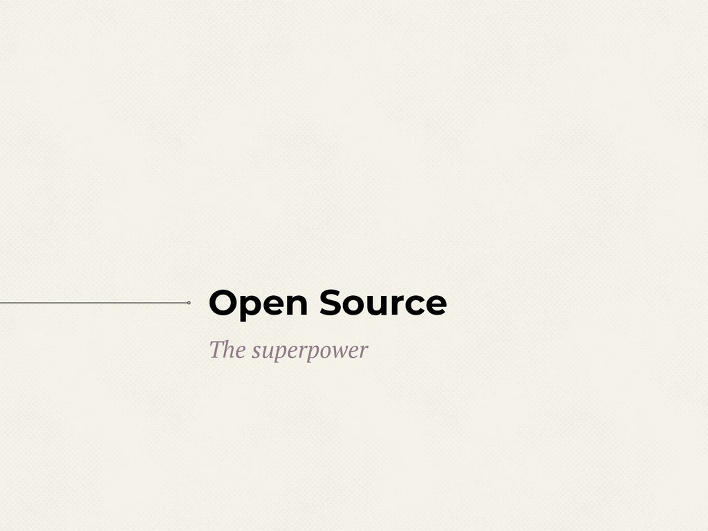 Open Source The superpower