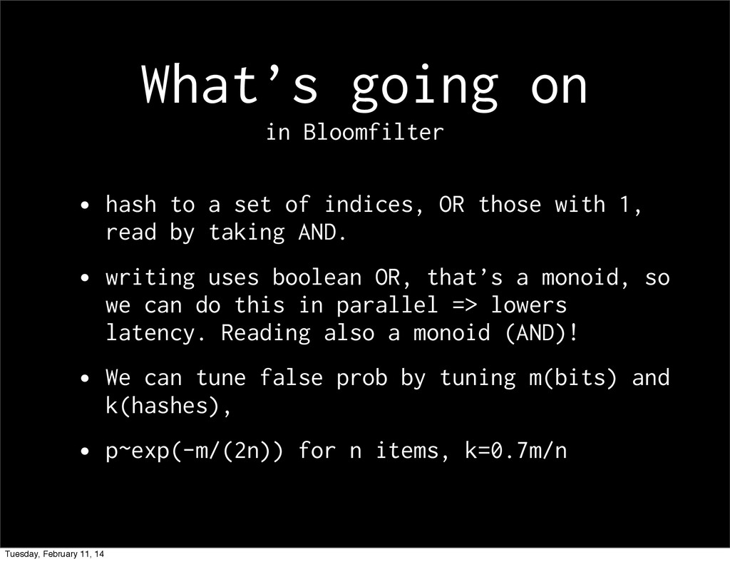 What's going on • hash to a set of indices, OR ...
