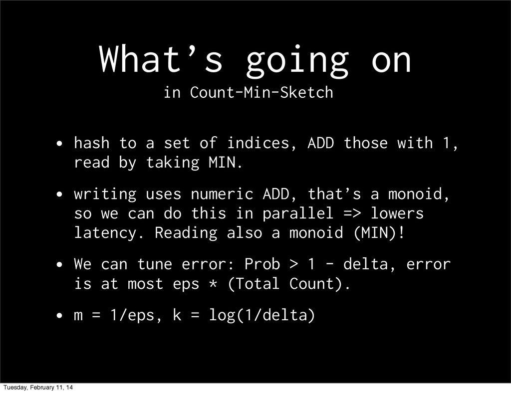 What's going on • hash to a set of indices, ADD...