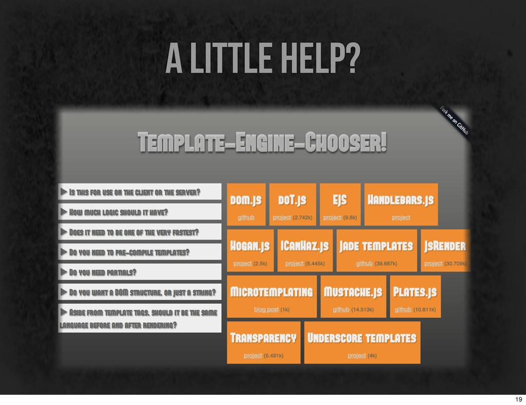 a little help? 19