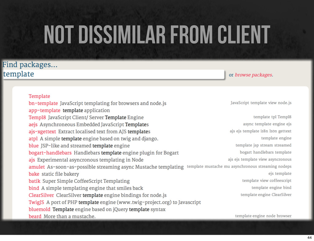 not dissimilar from client 44