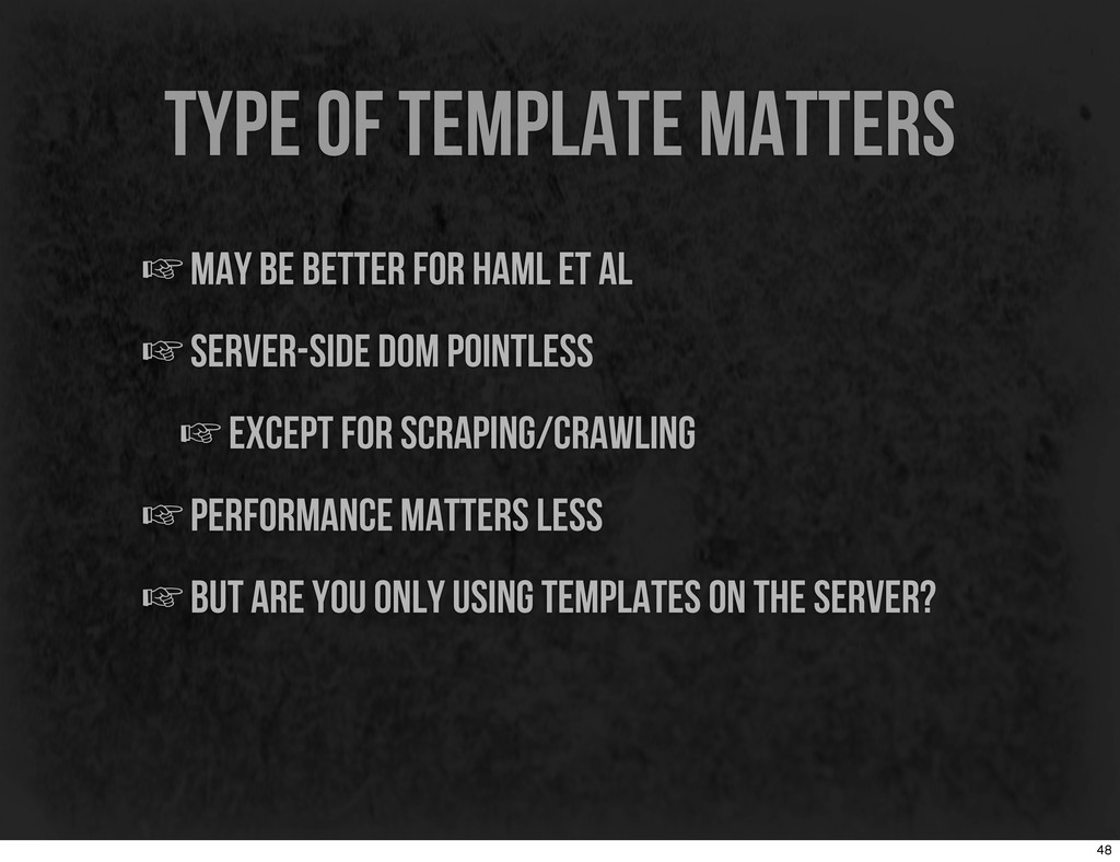 type of template matters ☞may be better for ham...