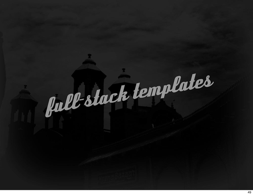full-stack templates 49