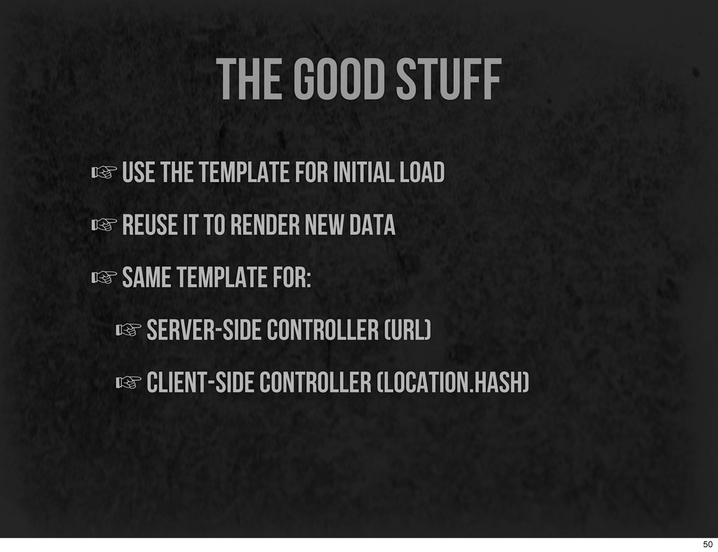 the good stuff ☞use the template for initial lo...