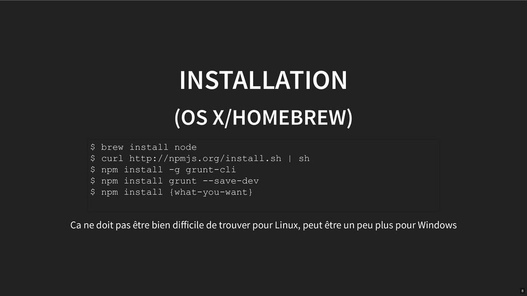 INSTALLATION (OS X/HOMEBREW) Ca ne doit pas êtr...