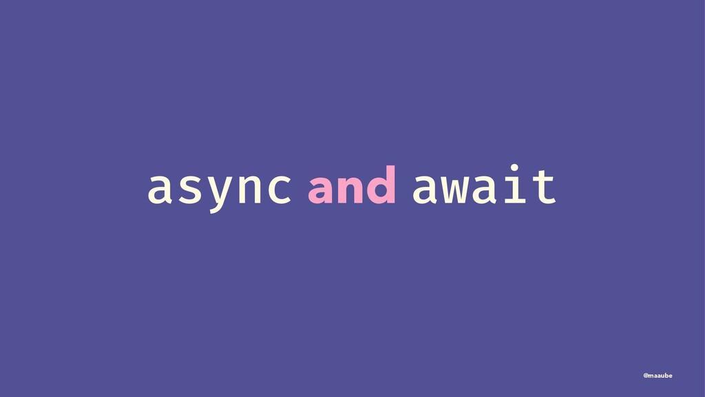 async and await @maaube