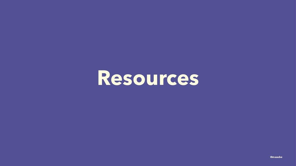 Resources @maaube