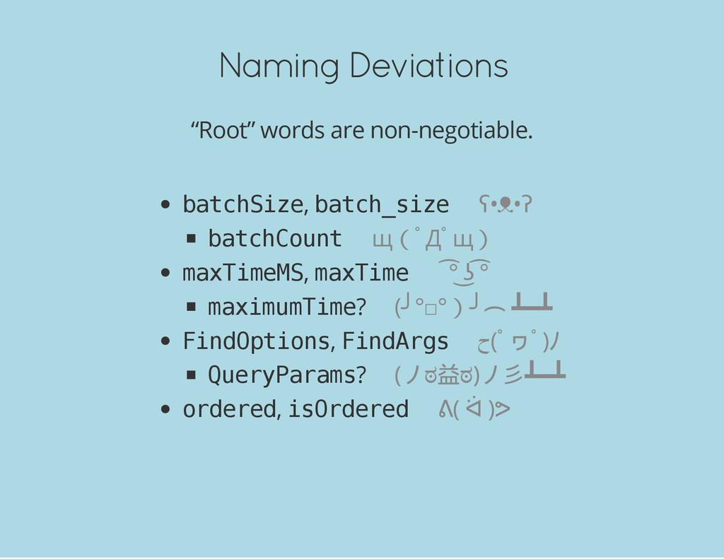 """Naming Deviations """"Root"""" words are non-negotiab..."""