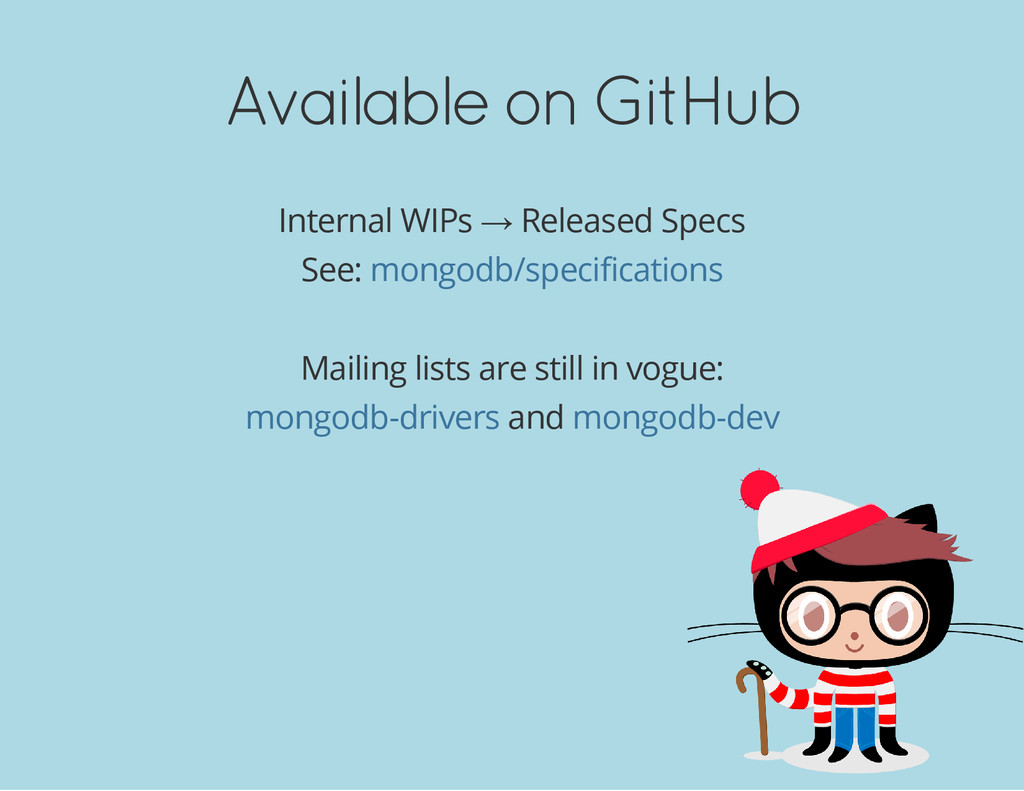 Available on GitHub Internal WIPs → Released Sp...