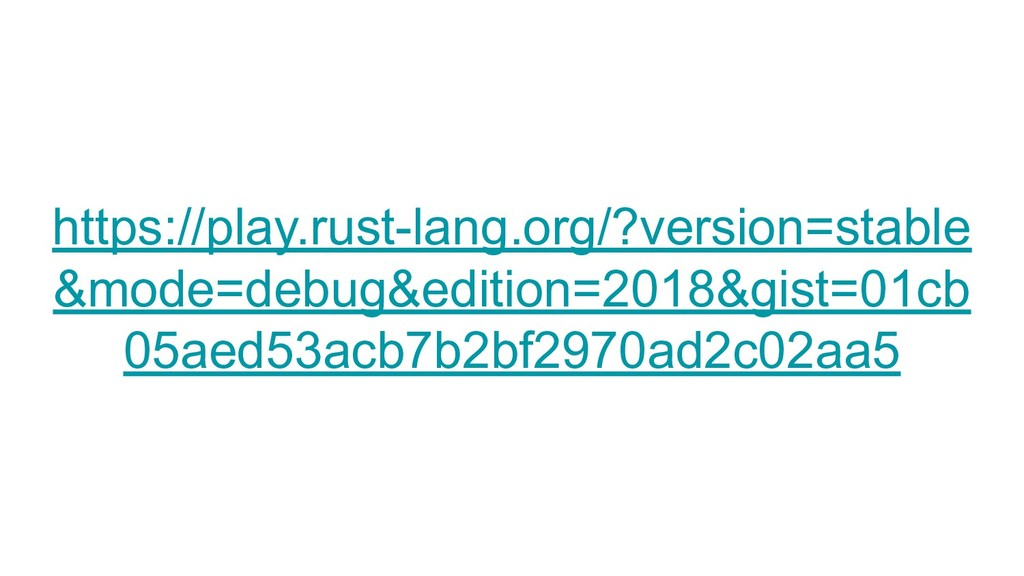 https://play.rust-lang.org/?version=stable &mod...