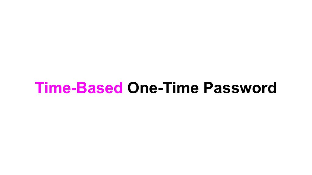 Time-Based One-Time Password