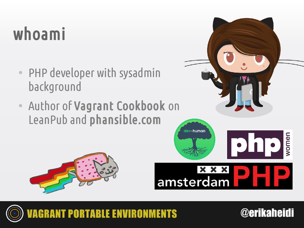 whoami ● PHP developer with sysadmin background...