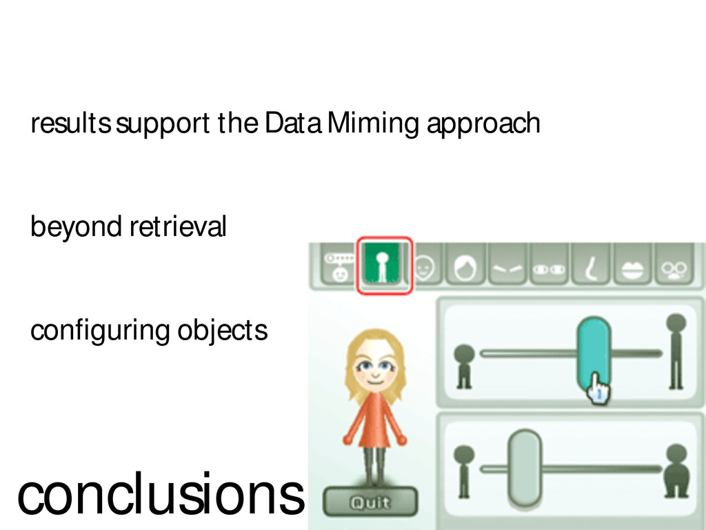 results support the Data Miming approach beyond...