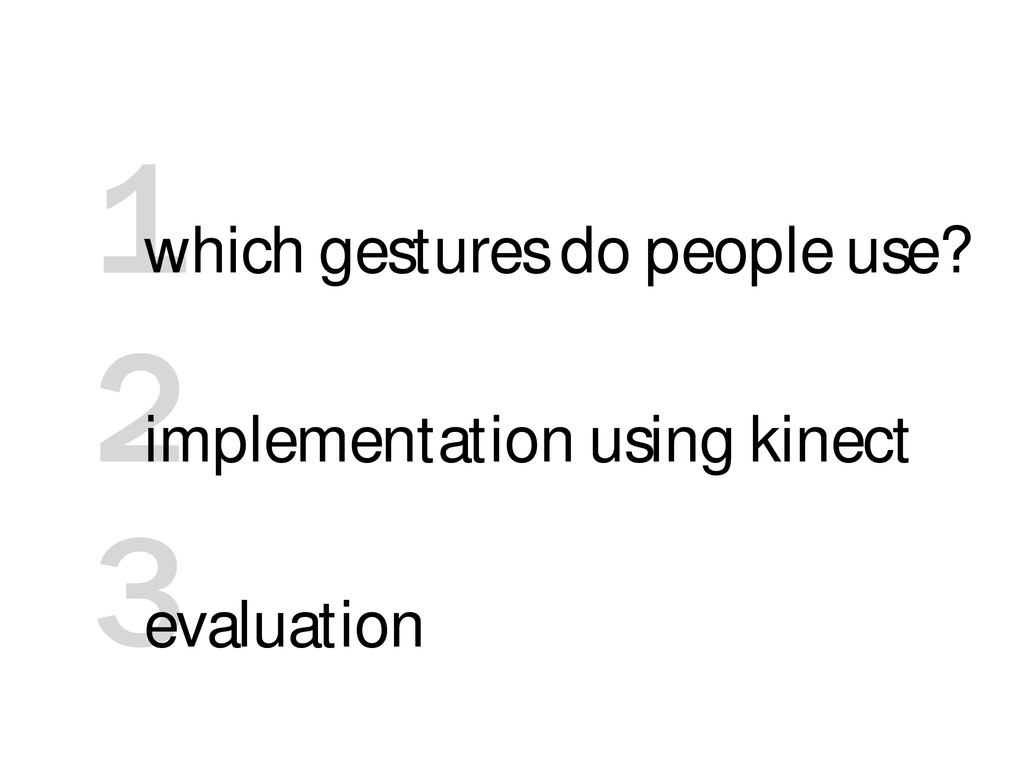 3 2 1 which gestures do people use? implementat...