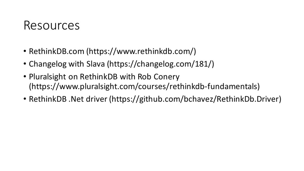 Resources • RethinkDB.com (https://www.rethinkd...