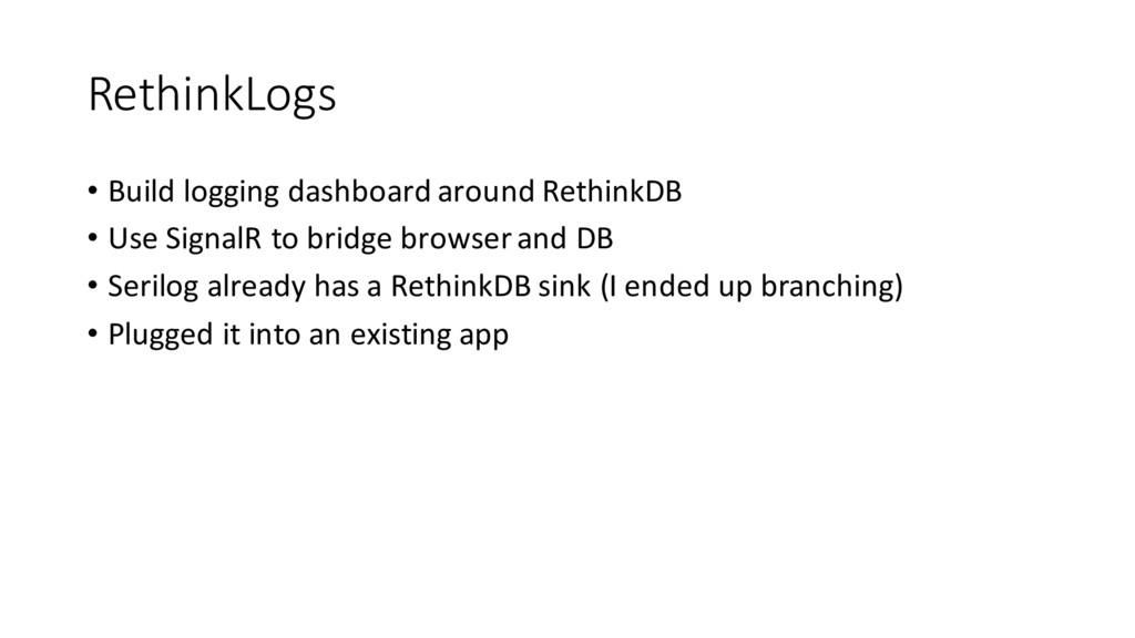 RethinkLogs • Build logging dashboard around Re...