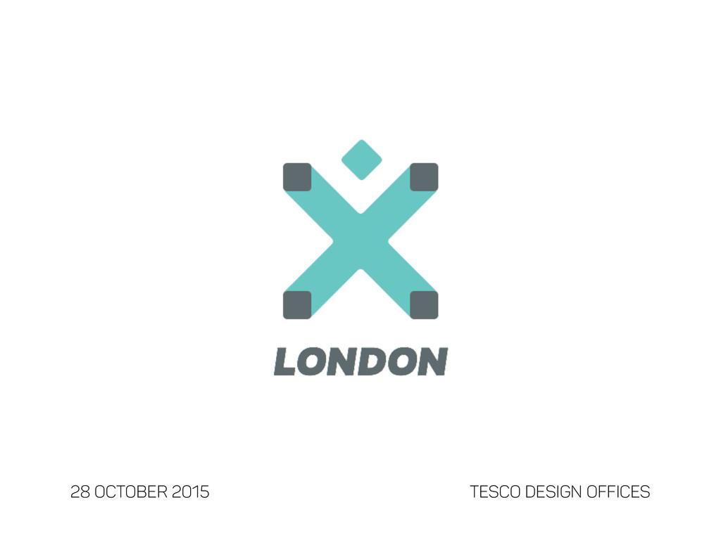 28 October 2015 TESCO DESIGN OFFICES