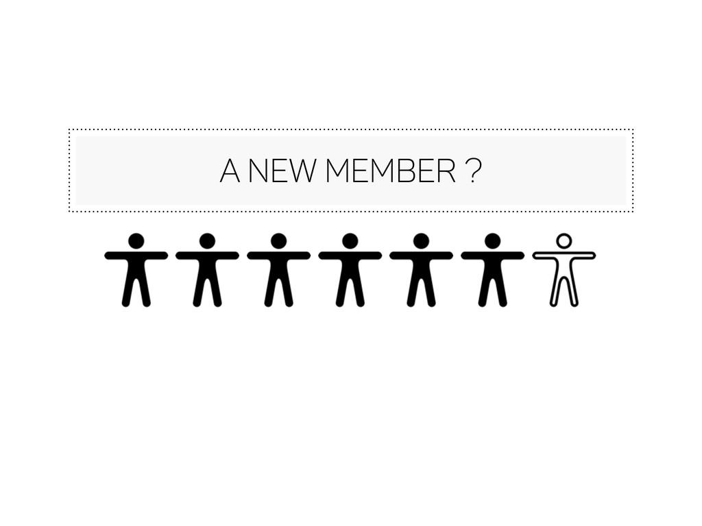 a new member ?