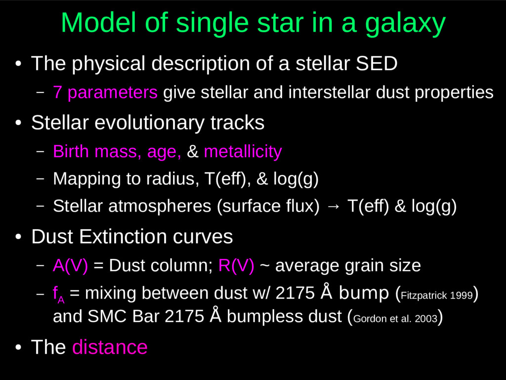 Model of single star in a galaxy ● The physical...
