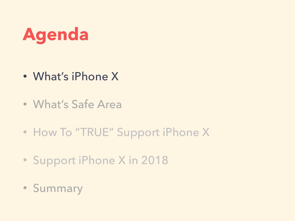 Agenda • What's iPhone X • What's Safe Area • H...