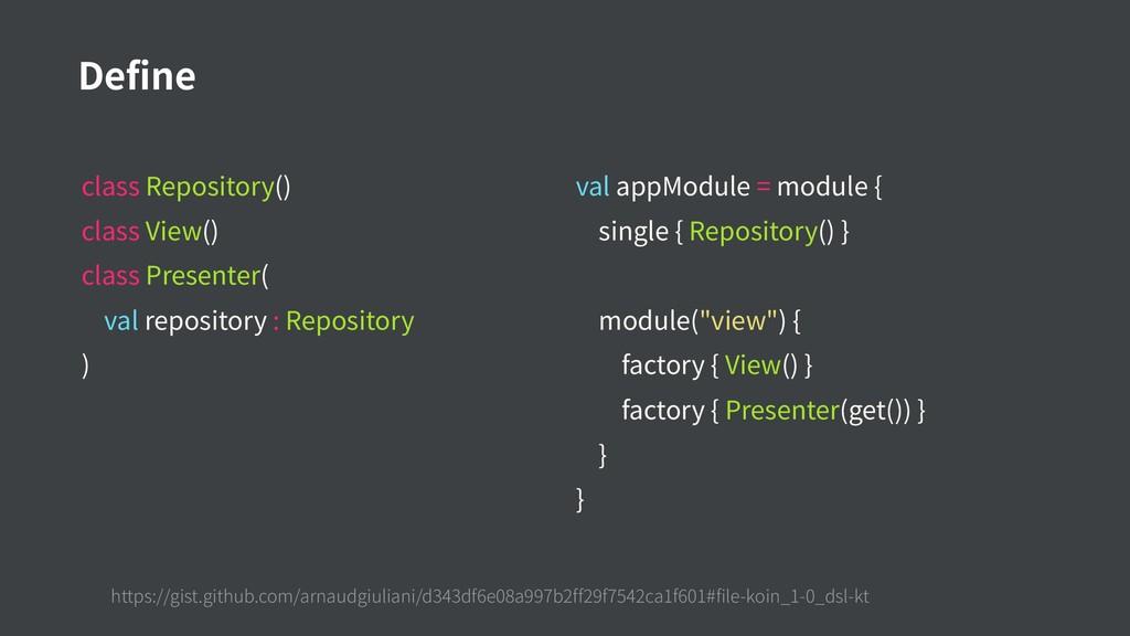 class Repository() class View() class Presenter...