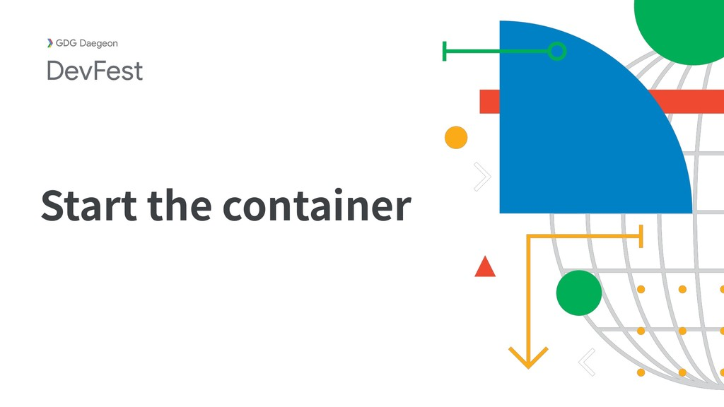 Start the container