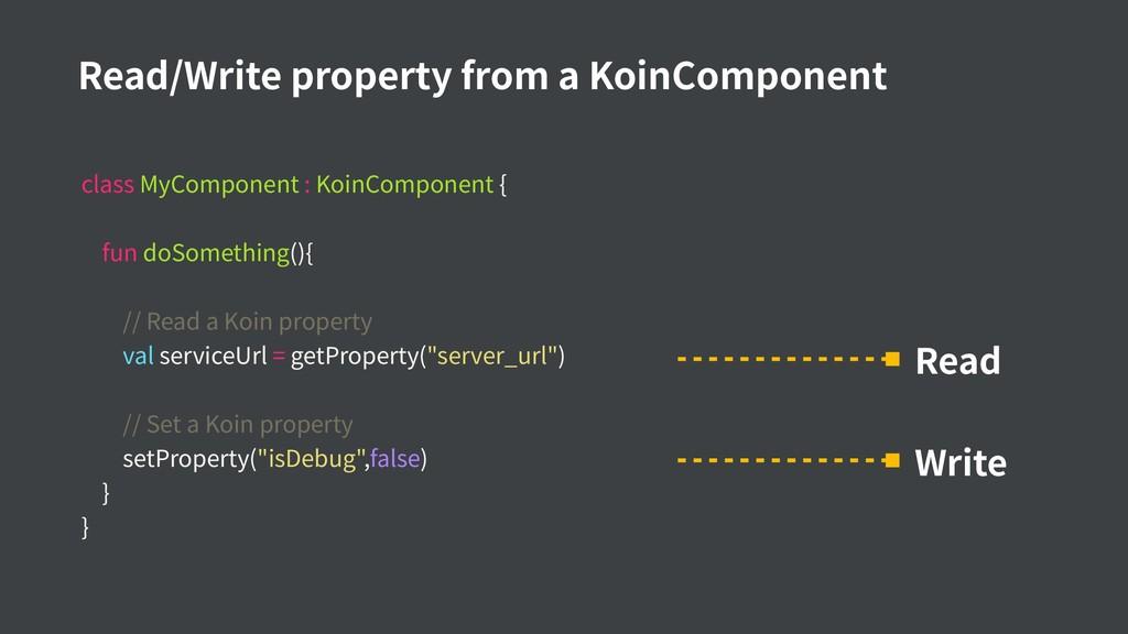 class MyComponent : KoinComponent { fun doSomet...
