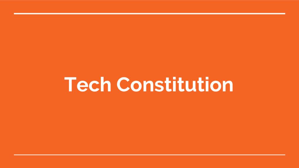 Tech Constitution