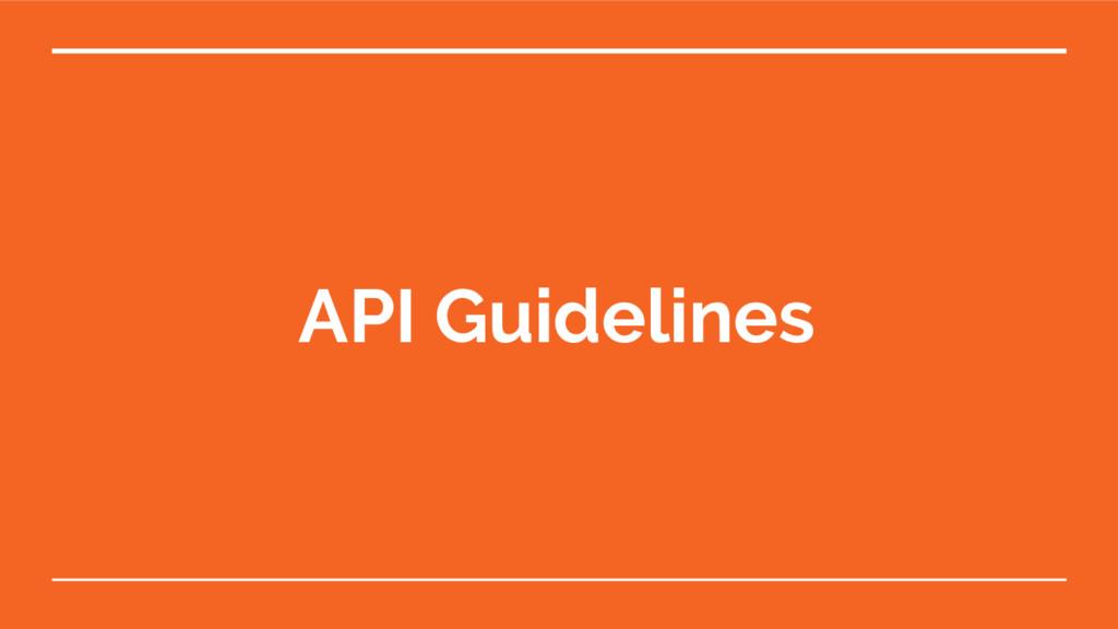 API Guidelines