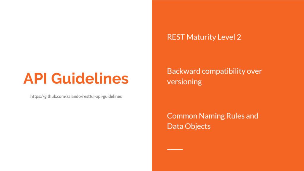 API Guidelines https://github.com/zalando/restf...