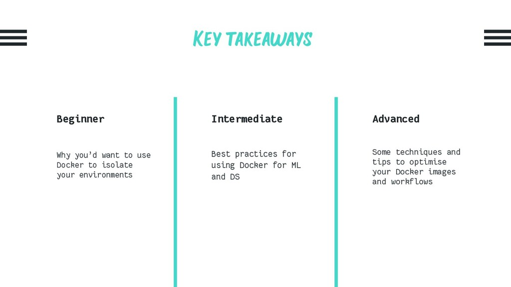 Key takeaways Beginner Why you'd want to use Do...