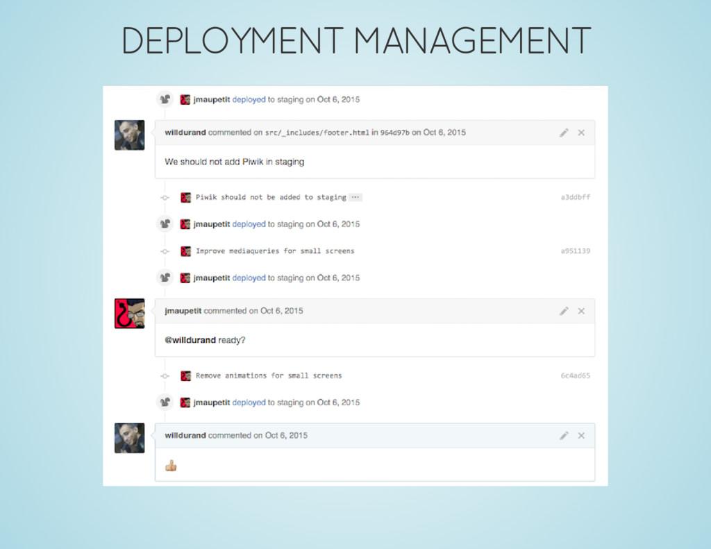 DEPLOYMENT MANAGEMENT
