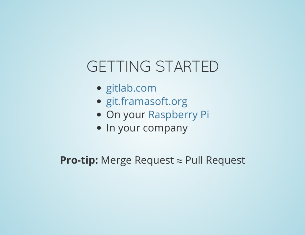 GETTING STARTED On your In your company gitlab....