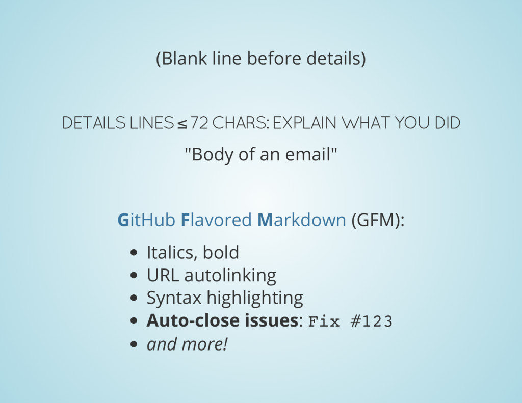 (Blank line before details) DETAILS LINES ≤ 72 ...