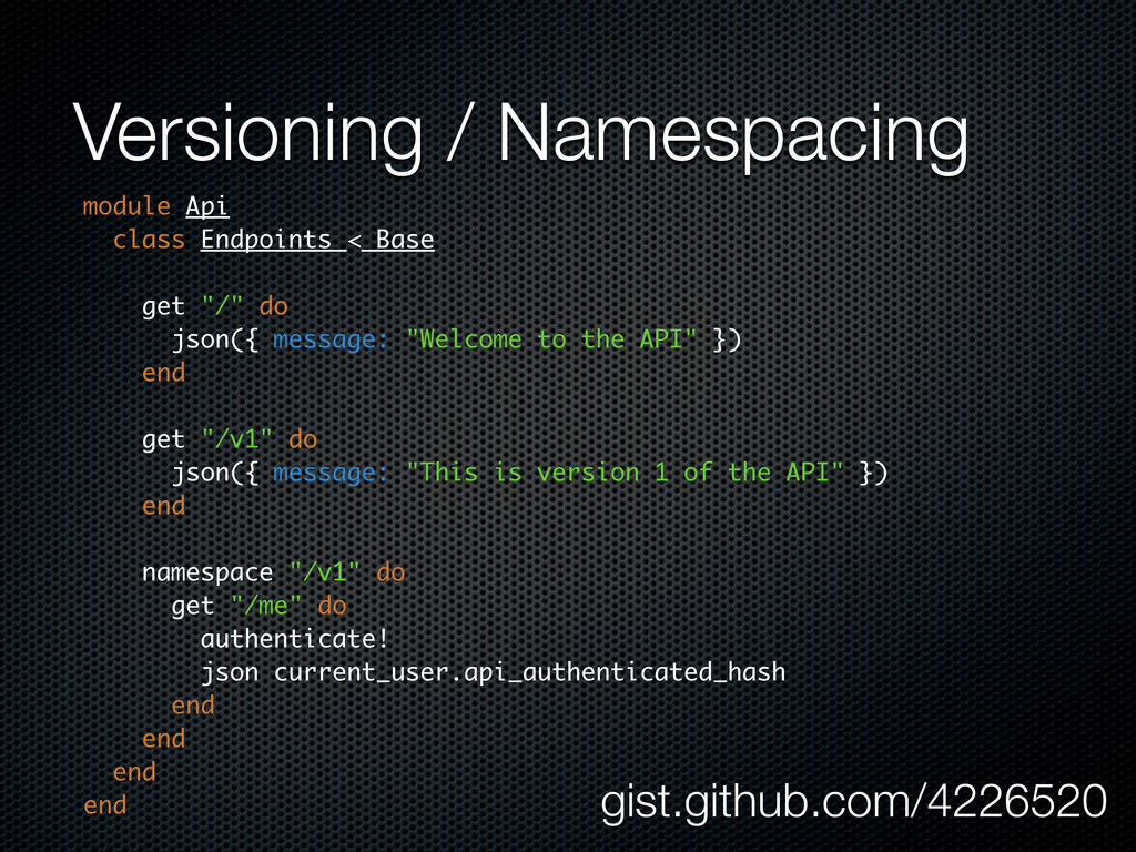 Versioning / Namespacing module Api class Endpo...