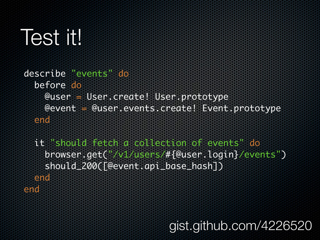"""Test it! describe """"events"""" do before do @user =..."""