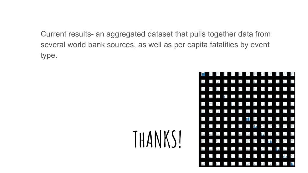 ThANKS! Current results- an aggregated dataset ...