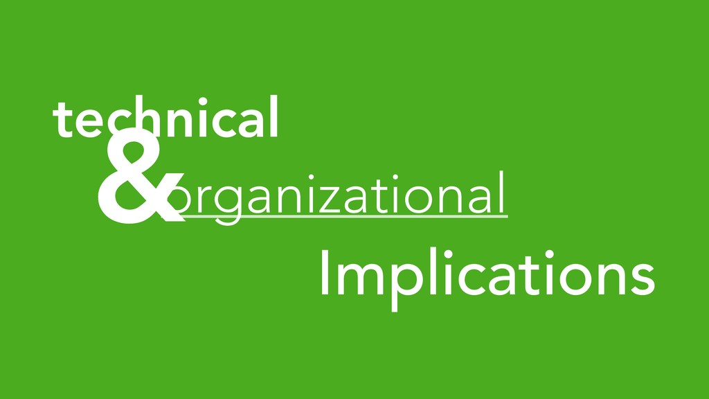 & organizational technical Implications