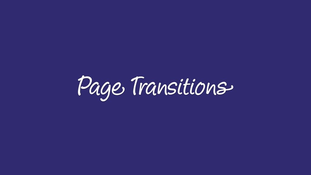 Page Transitions