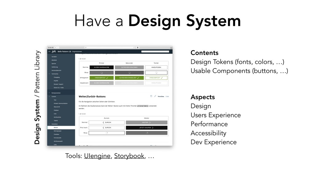Have a Design System Tools: UIengine, Storybook...