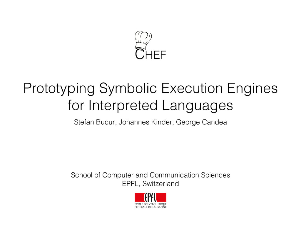 CHEF Prototyping Symbolic Execution Engines for...