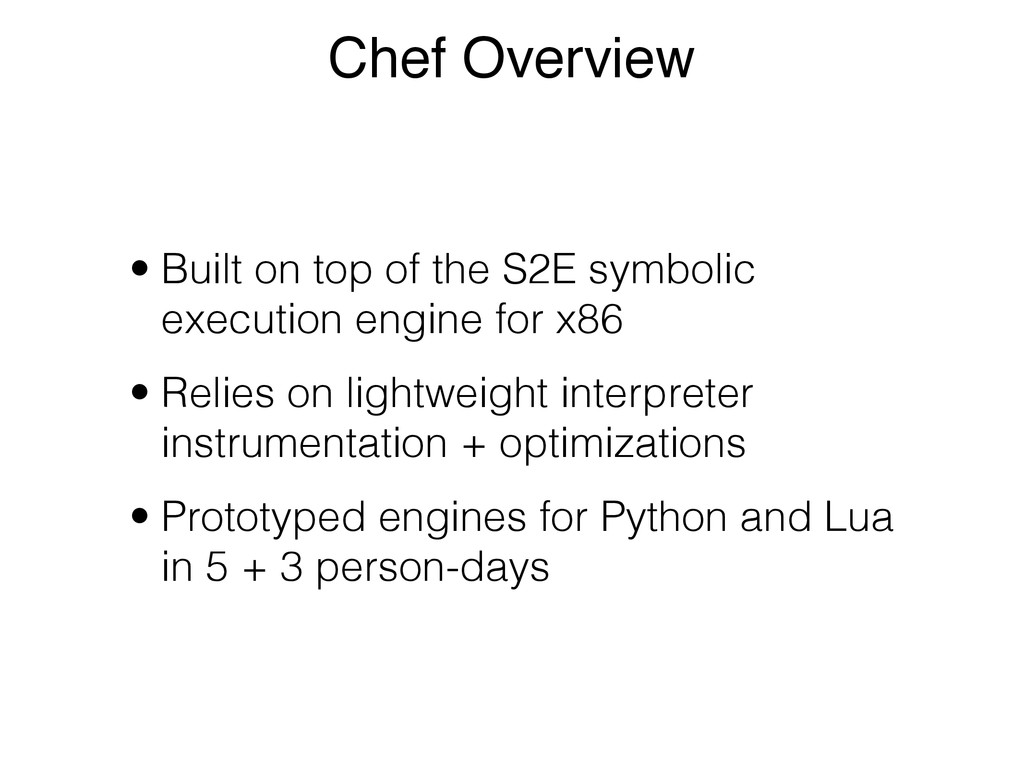 Chef Overview • Built on top of the S2E symboli...