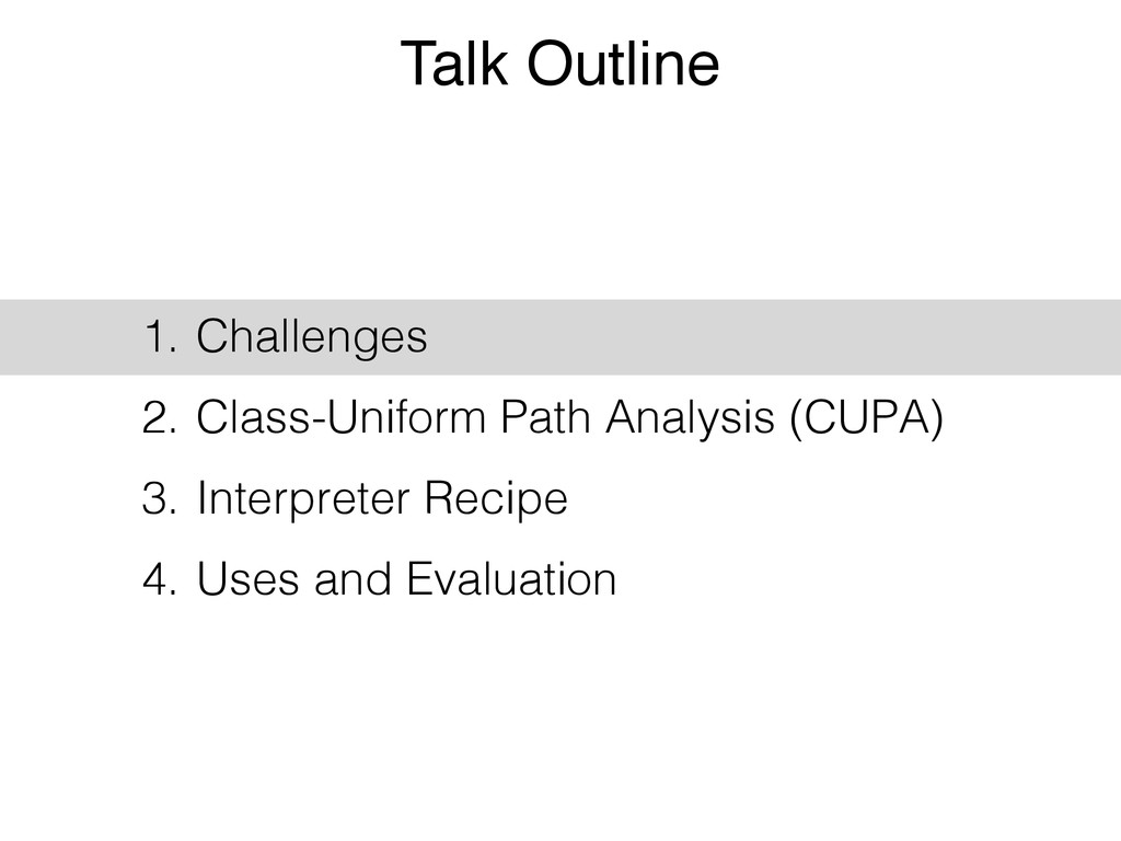 Talk Outline 1. Challenges 2. Class-Uniform Pat...