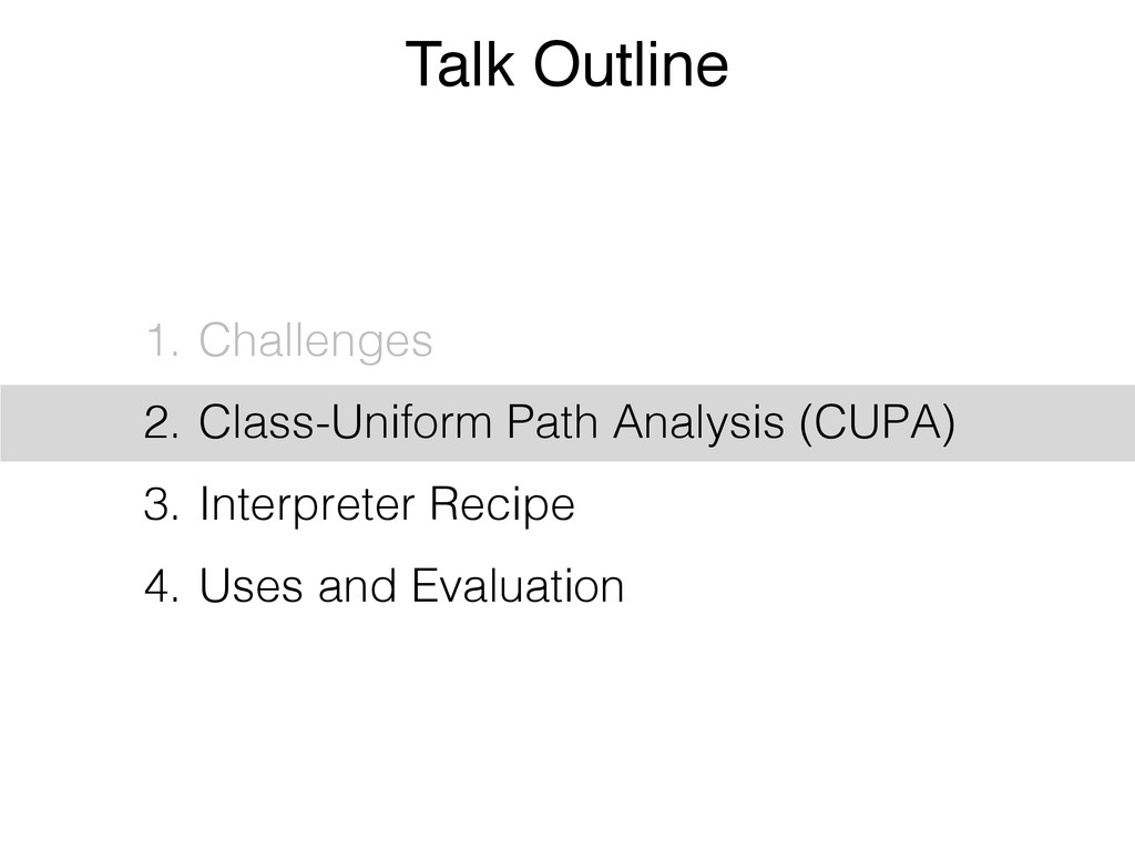 Talk Outline 1. Challenges 2. Class-Uniform Pat...