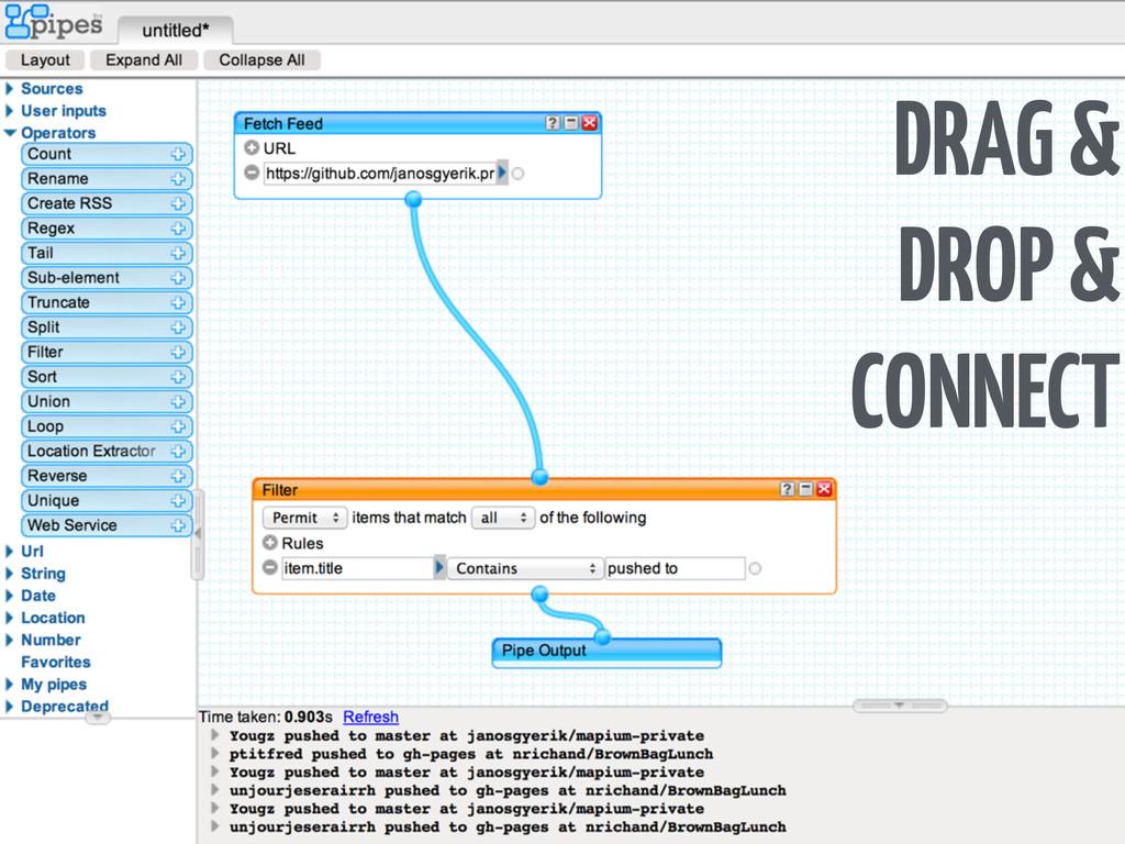 DRAG & DROP & CONNECT