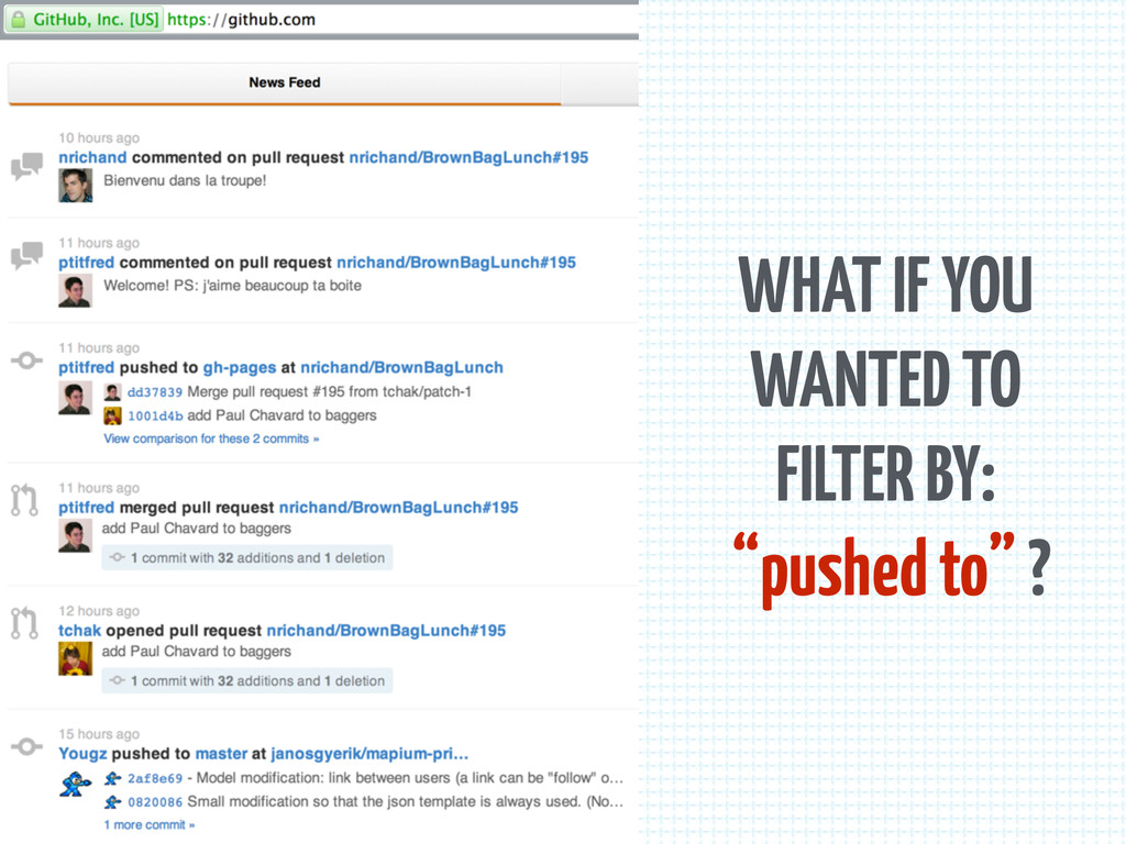 """WHAT IF YOU WANTED TO FILTER BY: """"pushed to"""" ?"""