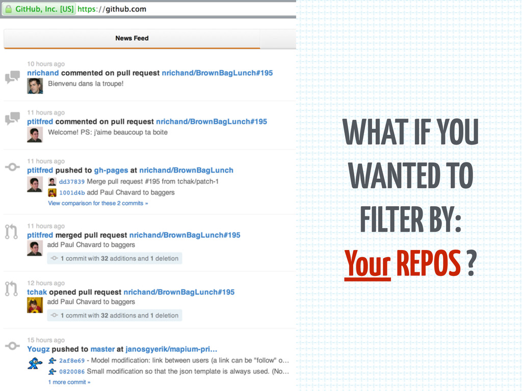 WHAT IF YOU WANTED TO FILTER BY: Your REPOS ?