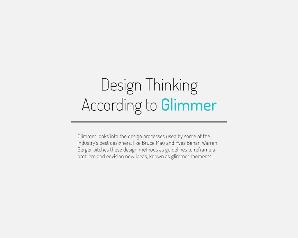 Design Thinking According to Glimmer Glimmer lo...