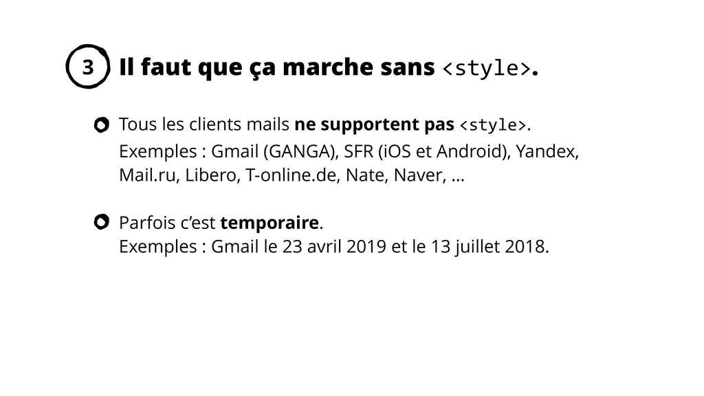 Tous les clients mails ne supportent pas <style...