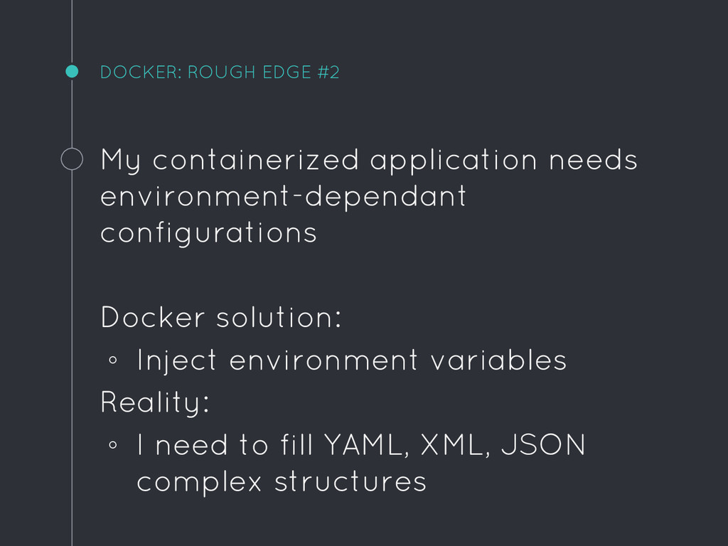 DOCKER: ROUGH EDGE #2 My containerized applicat...